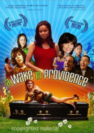 Wake In Providence, A Movie