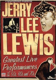 Jerry Lee Lewis: Greatest Live Performances Of The 50s, 60s and 70s Movie
