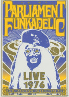 Parliament Funkadelic: Live 1976 - The Mothership Connection Movie