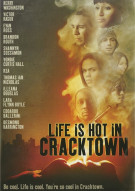 Life Is Hot In Cracktown Movie