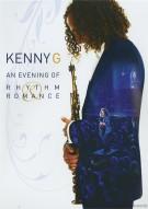 Kenny G: An Evening Of Rhythm & Romance Movie