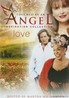 Touched By An Angel: Inspiration Collection - Love Movie