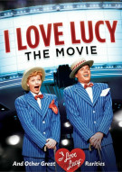I Love Lucy: The Movie And Other Great Rarities Movie