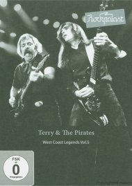 Terry & The Pirates: Rockpalast - West Coast Legends Vol. 5 Movie