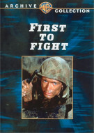 First To Fight Movie
