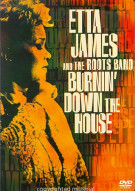 Etta James And The Roots Band: Burning Down The House Movie