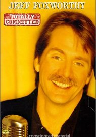 Jeff Foxworthy: Totally Committed Movie