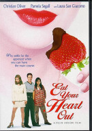 Eat Your Heart Out Movie