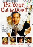 P.S. Your Cat Is Dead Movie