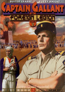 Captain Gallant Of The Foreign Legion: Volume 2 Movie
