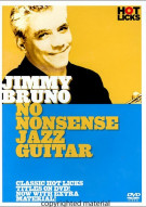 Jimmy Bruno: No Nonsense Jazz Guitar Movie