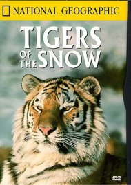 National Geographic: Tigers of the Snow Movie