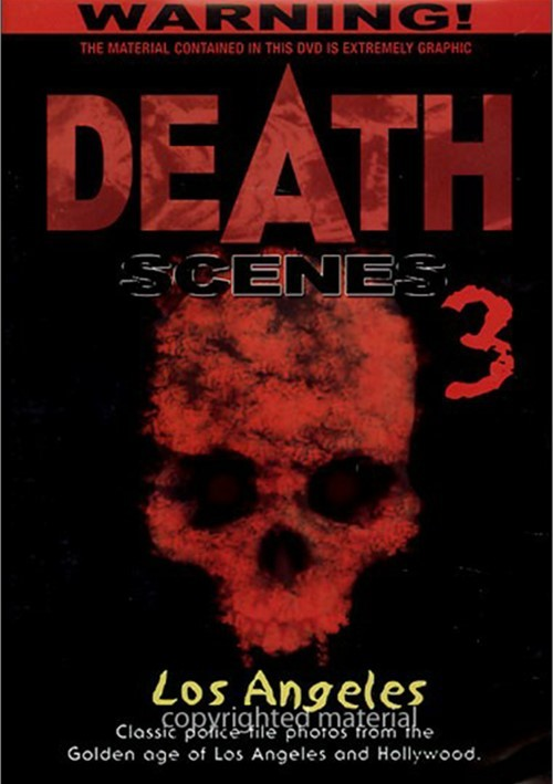 Death Scenes: Volume 3 - Los Angeles Movie