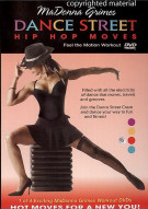 MaDonna Grimes: Dance Street - Hip Hop Moves Movie