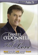Daniel ODonnell: Can You Feel The Love Movie