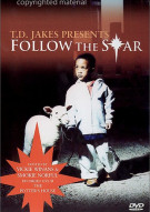 Bishop T.D. Jakes: Follow The Star Movie