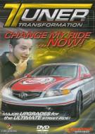 Tuner Transformation: Change My Ride Now Movie