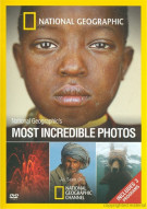 National Geographic: Most Incredible Photos Movie