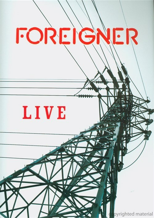 Foreigner: Live Movie