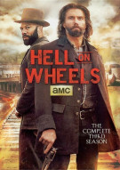 Hell On Wheels: The Complete Third Season Movie