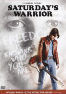 Saturdays Warrior Movie
