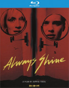 Always Shine Blu-ray