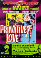 Primitive Love/ Mondo Balordo (Double Feature) Movie