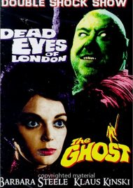 Dead Eyes Of London/The Ghost Movie