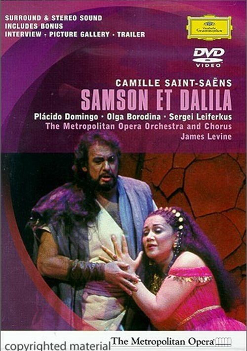 Samson Et Dalila: Domingo / Levine - Metropolitan Opera Movie