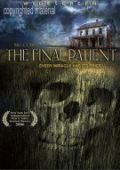 Final Patient, The Movie