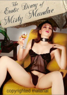 Erotic Diary Of Misty Mundae, The Movie