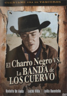 El Charro Negro Vs. La Banda De Los Cuervo Movie