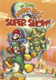 Super Mario Bros. Super Show!, The: King Koopa Katastrophe Movie