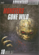 Monsters Gone Wild (Advantage Collection) Movie