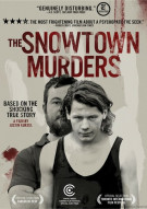 Snowtown Murders, The Movie