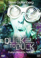 Quick To Duck Movie