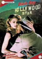 Dixie Ray Hollywood Star Movie