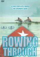 Rowing Through Movie