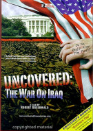 "Uncovered: The War On Iraq (with ""Soldiers Pay"") Movie"