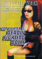 Top Fighter 2: Deadly Fighting Dolls Movie