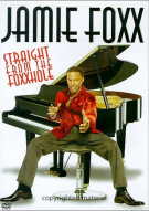 Jamie Foxx: Straight From The Foxx Hole Movie