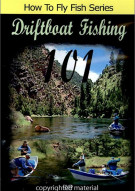 How To Fly Fish: Drift Boat Fishing 101 With Dennis Breer Movie