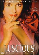 Luscious: The Art Of Eroticism Movie