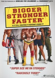 Bigger Stronger Faster* Movie
