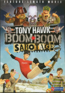 Tony Hawk: Boom Boom Sabotage Movie