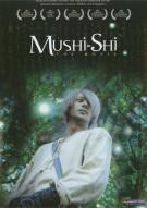 Mushi-Shi:The Movie Movie