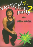 Katina Hunter: Vertical Step Party 2 Fitness Movie