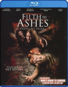 Filth To Ashes, Flesh To Dust Blu-ray