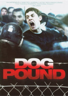 Dog Pound Movie