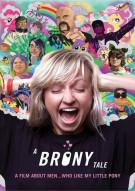 Brony Tale, A Movie